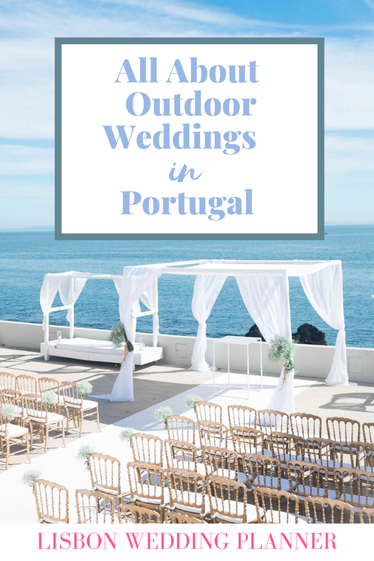 Outdoor Weddings in Portugal by Lisbon Wedding Planner